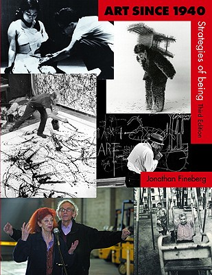 Art Since 1940 By Fineberg, Jonathan