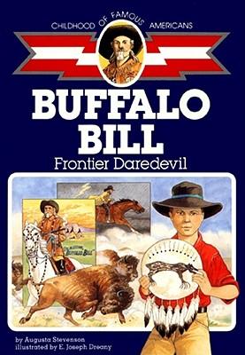 Buffalo Bill By Stevenson, Augusta/ Dreany, Joseph (ILT)/ Dreany, E. Joseph (ILT)