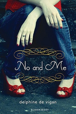 No and Me By De Vigan, Delphine/ Miller, George (TRN)