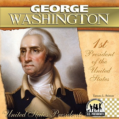 George Washington By Britton, Tamara L.